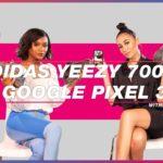 Adidas Yeezy 700 V2 – Google Pixel 3 –  Aerin Creer – #9 Full Episode