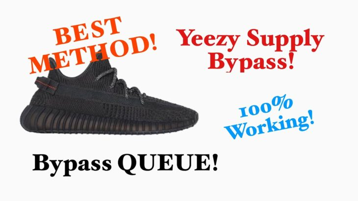 How to Bypass Queue on Yeezy Supply!