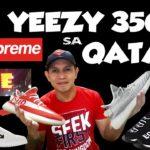 SAAN may Supreme, Yeezy 350 & Adidas NMD sa QATAR