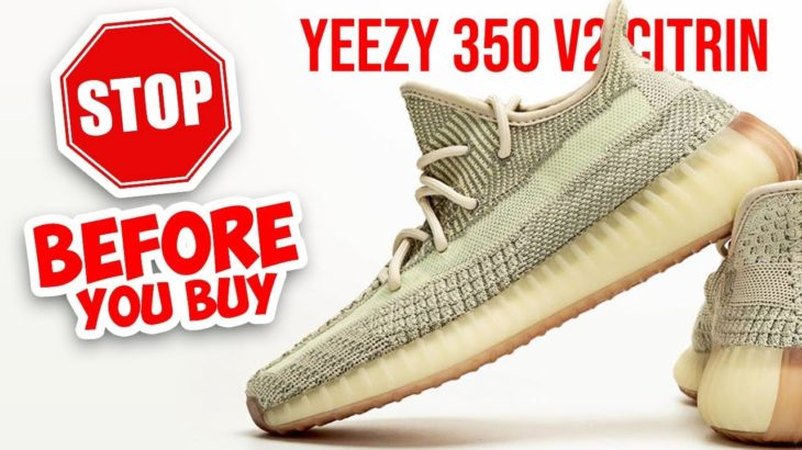 WATCH THIS BEFORE YOU BUY   YEEZY 350 V2 CITRIN Review