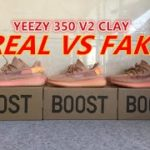 REAL VS FAKE YEEZY BOOST 350 V2 CLAY