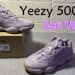 Early look on Yeezy Boost 500 Soft Vision / SOFVIS /FW2656 Purple /pink 2019FW exclusive sneakers