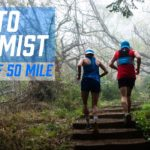 INTO THE MIST | The 2019 The North Face 50 Mile