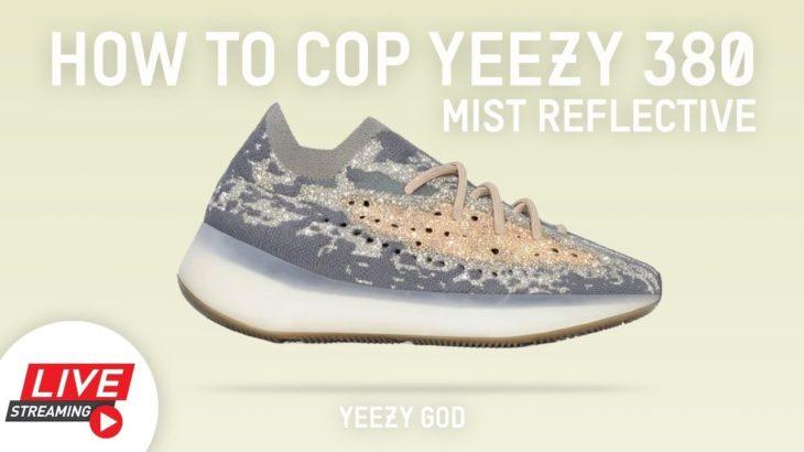 How to Cop Yeezy 380 Mist Reflective Yeezy Supply Shock Drop Live Stream Yeezy God Manual Gang Cook