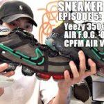 Sneaker Hustle   EP 5: Yeezy 350 Zebra, Air Fear of God Oatmeal & Cactus Plant Flea Market Vapormax