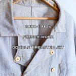 【🇫🇷】1880-1910年代 フレンチワーク ダブルブレストジャケットのご紹介!