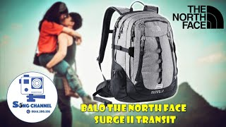 Review Giới Thiệu Chi Tiết Balo Phượt The North Face Surge II Transit   Sống Channel