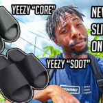 """IM DONE HATING ON YEEZY SLIDES! NEW """"CORE"""" & """"SOOT"""" COLORWAYS"""