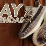 LEAKED!! YEEZY RELEASE SCHEDULE FOR MAY!