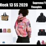 Supreme / The North Face Releasing This Week! (Supreme Week 13 SS 2020) Thoughts