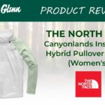 The North Face Canyonlands Insulated Hybrid Pullover Jacket Review