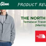 The North Face Temescal Travel Jacket Review