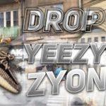 Drop Adidas Yeezy Zyon