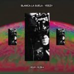 YEEZY – BLANCA LA SUELA (Prod. D Company)