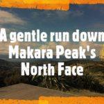 A gentle run down Makara's North Face