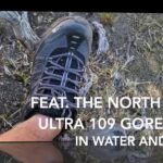 Testing in water and snow The North Face – Ultra 109 GTX Gore-Tex
