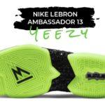 YEEZY 2020 | Nike Lebron Ambassador 13 | DETAILED LOOK