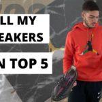 ALL MY SNEAKERS 2020  (Mon top 5) Yeezy, Jordan, Air Max
