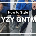 HOW TO STYLE YEEZY QNTM   REVIEW + HOW TO STYLE + LOOKBOOK