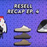 Supreme Week 2, Yeezy Slides, Yeezy QNTM (Lifestyle Model) Live Cop | Resell Recap Ep.  4