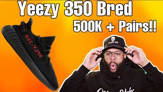 YEEZY 350 V2 Bred Restock & Review !!! . . . 500K + Pairs 😳. .Watch Before Cop!!!