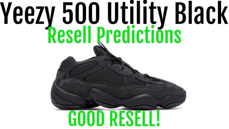 Yeezy 500 Utility Black Restock – Resell Predictions – Good Resell! Good Investment!