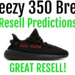 Yeezy 350 V2 Bred – Resell Predictions – Great Resell! Good Personals!