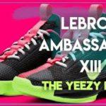 LeBron Ambassador 13 The Yeezy Route fake vs legit