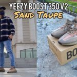 SNEAKER REVIEW | ON FEET | YEEZY BOOST 350 v2 SAND TAUPE (UMBER)