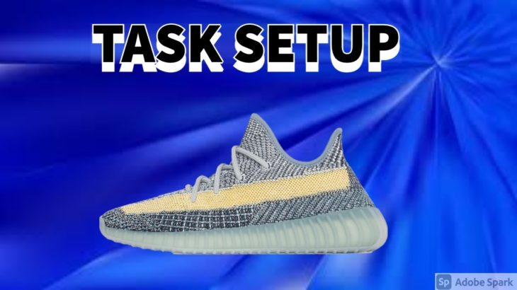 TASK SETUP WITH NSB: YEEZY 350 V2 ASH BLUE