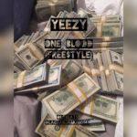 YEEZY – ONE BLOOD (AUDIO FREE$TYLE)