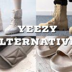 Yeezy Alternatives   Fashion Tips