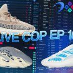 Live Cop Ep 16 – Yeezy 350 Ash Pearl, 700 Kyanite, and Foam Runner – WrathAIO, SoleAIO, MEK, Dashe