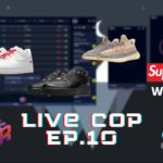 Live Cop Episode 10: Yeezy 350 Ash Pearl, Supreme AF1 Restocks and more!