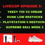 Livecop Episode 5 – Dashe MekAIO – Yeezy 700 v2 Creams, Dunk Low Restocks, PS5s, and Supreme Week 3!