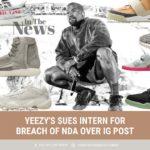 Yeezy's Sues Intern Over IG Post