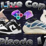 Sole AIO & Prism Live Cop – Episode 17 – Foam Runner, Yeezy 700 Kyanite, Yeezy 350 Ash Pearl & Dunk