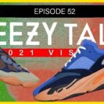 YEEZY Must Have APRIL Releases LIVE: YEEZYtalk Podcast Live Episode 52