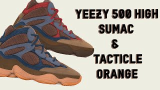 "Yeezy 500 High ""SUMAC"" & ""TACTICAL ORANGE"" 2021 