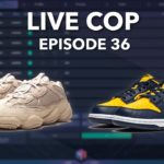 YEEZY 500 TAUPE COOKOUT   NIKE DUNK LOW MAIZE LIVE COP EP. 36