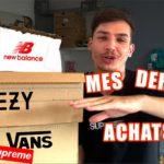 MES DERNIERS ACHATS SNEAKERS / STREETWEAR Supreme Vans YEEZY New Balance SNS