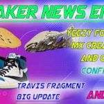 Sneaker News Ep.5 || YEEZY FOAM RNNR MX CREAM CLAY / OCHRE SHOCK DROP || TRAVIS X FRAGMENT JORDAN 1
