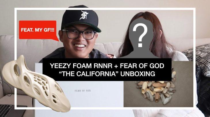 YEEZY FOAM RNNR + FEAR OF GOD CALIFORNIA SNEAKER UNBOXING WITH MY GF