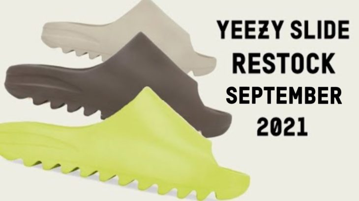 Yeezy Slide Restock! Glow Green, Pure & Soot SEPTEMBER 2021 | HOW TO COP + Release Info & Resell