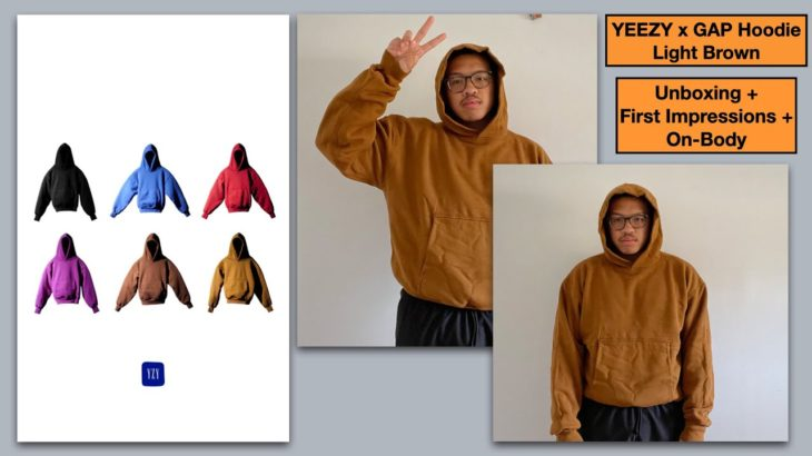 Unboxing + First Impressions : YEEZY x Gap Perfect Hoodie Light Brown + On Body & Sizing Info