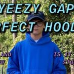 YEEZY GAP HOODIE REVIEW AND SIZING INFO | IS THIS HOODIE WORTH IT?? BEST HOODIE ON THE MARKET??